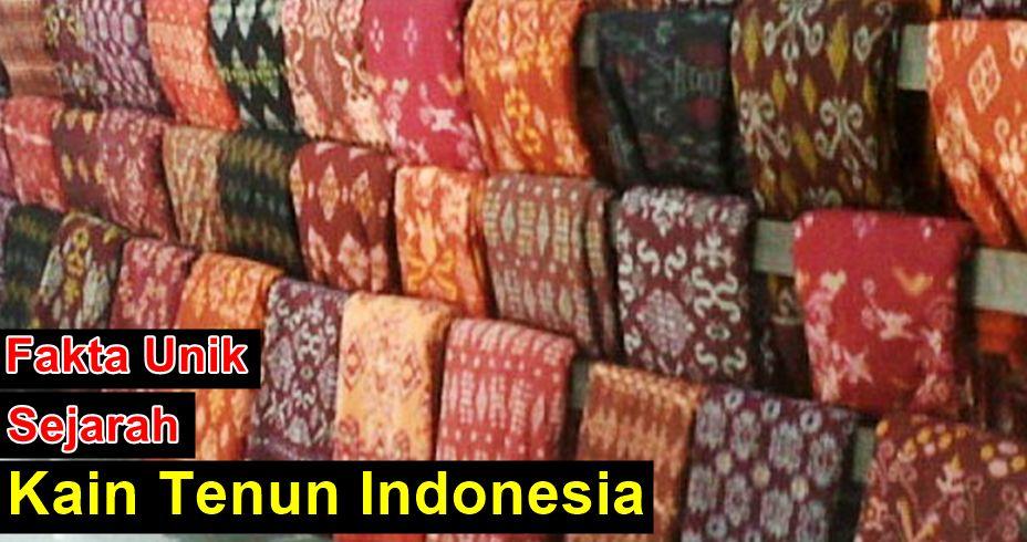 Fakta Sejarah Tenun Indonesia