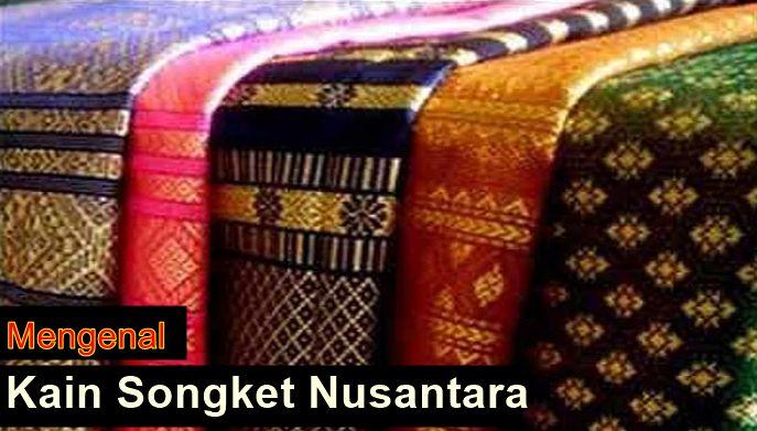 Kain Songket Nusantara