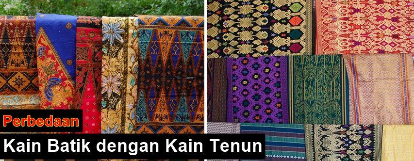Perbedaan kain batik dengan kain tenun