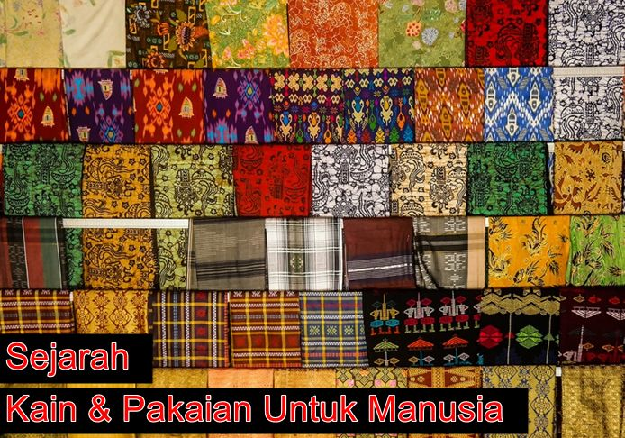 Sejarah kain dan pakaian